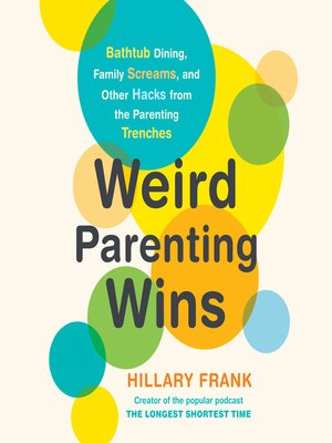 cover image of Weird Parenting Wins
