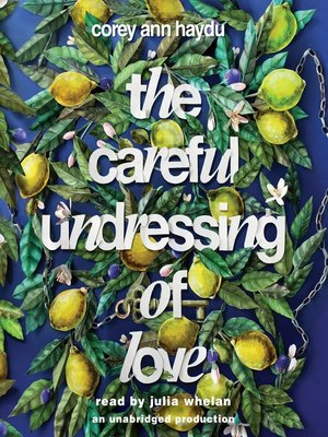 cover image of The Careful Undressing of Love