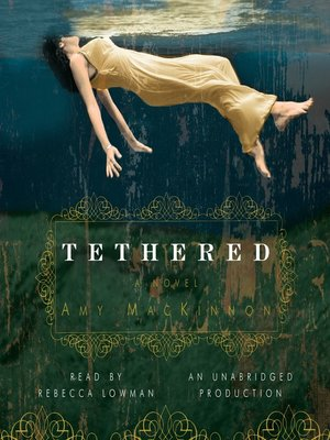 cover image of Tethered