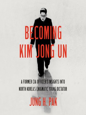 cover image of Becoming Kim Jong Un