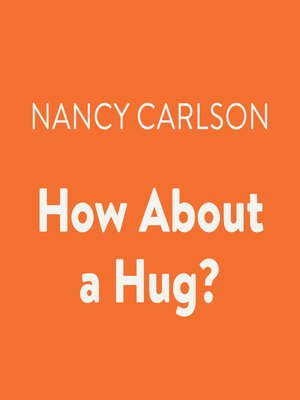 cover image of How About a Hug?