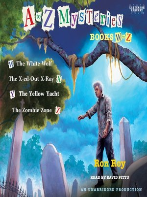 cover image of A to Z Mysteries, Books W-Z