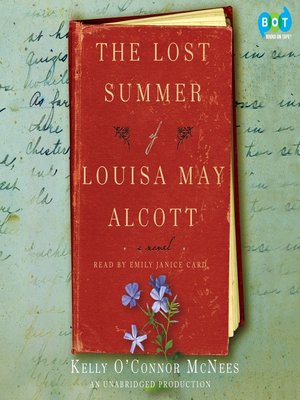 cover image of The Lost Summer of Louisa May Alcott
