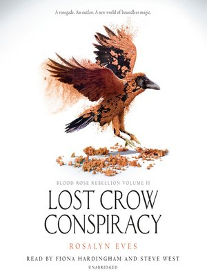 cover image of Lost Crow Conspiracy (Blood Rose Rebellion, Book 2)