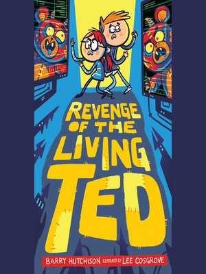 cover image of Revenge of the Living Ted