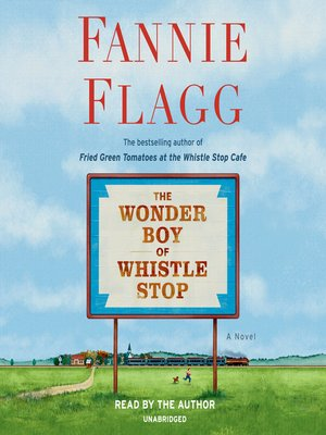 cover image of The Wonder Boy of Whistle Stop