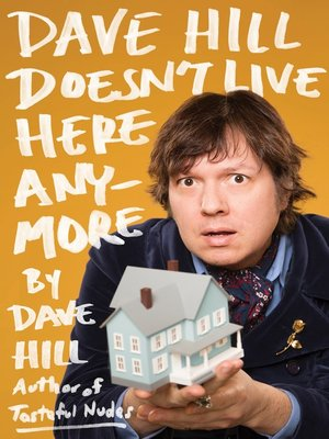 cover image of Dave Hill Doesn't Live Here Anymore