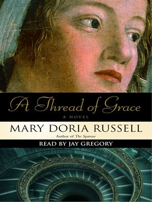 cover image of A Thread of Grace