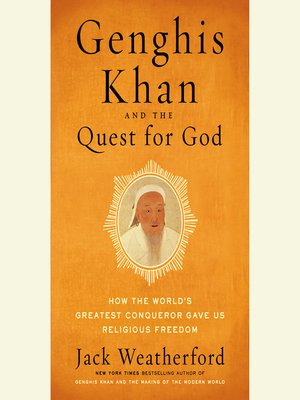 cover image of Genghis Khan and the Quest for God