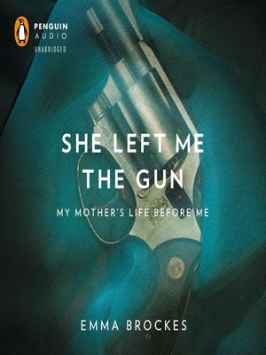 cover image of She Left Me the Gun