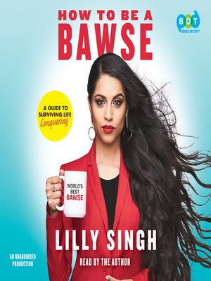 cover image of How to Be a Bawse