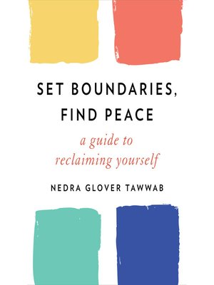 cover image of Set Boundaries, Find Peace