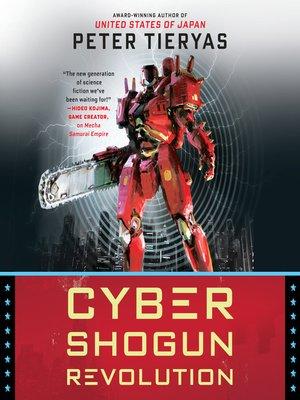 cover image of Cyber Shogun Revolution