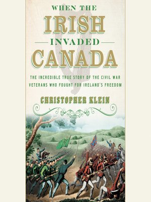 cover image of When the Irish Invaded Canada
