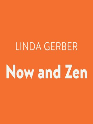 cover image of Now and Zen
