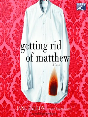 cover image of Getting Rid of Matthew