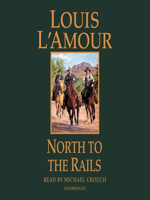 cover image of North to the Rails