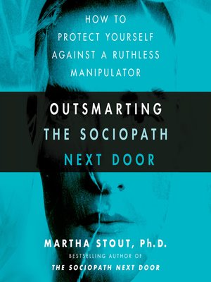 cover image of Outsmarting the Sociopath Next Door