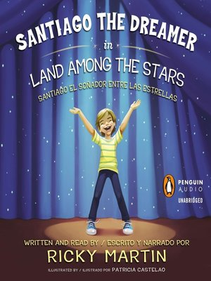 cover image of Santiago the Dreamer in Land Among the Stars / #Santiago el sonadorentre las estrellas