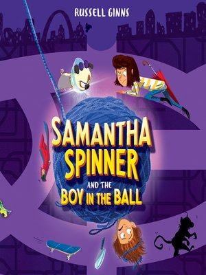 cover image of Samantha Spinner and the Boy in the Ball
