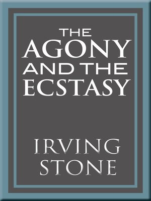 cover image of The Agony and the Ecstasy