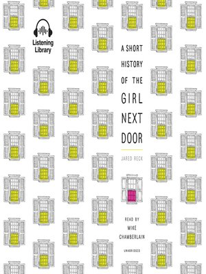 cover image of A Short History of the Girl Next Door