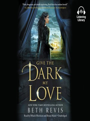 cover image of Give the Dark My Love