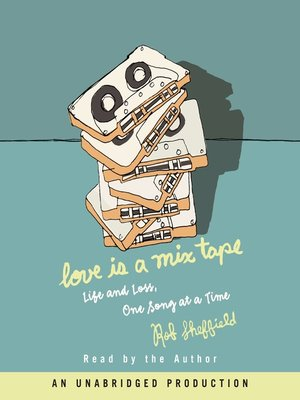 cover image of Love Is a Mix Tape