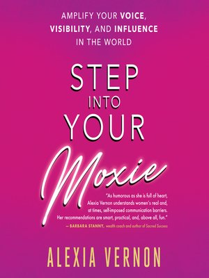 cover image of Step Into Your Moxie