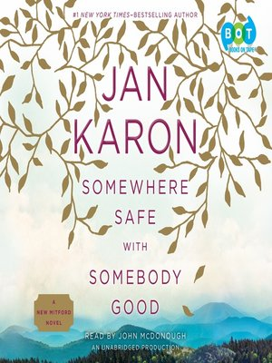 cover image of Somewhere Safe with Somebody Good