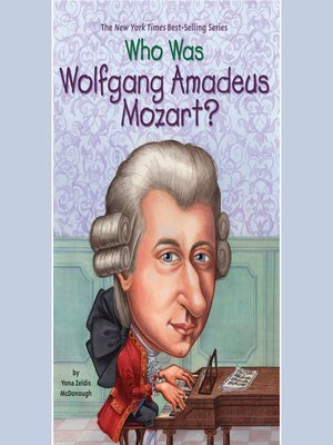 cover image of Who Was Wolfgang Amadeus Mozart?