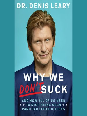 cover image of Why We Don't Suck