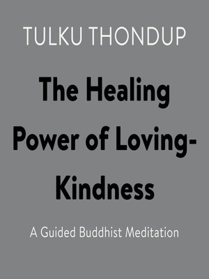cover image of The Healing Power of Loving-Kindness