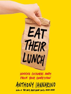 cover image of Eat Their Lunch