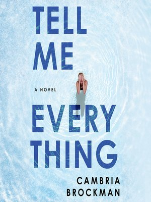 cover image of Tell Me Everything