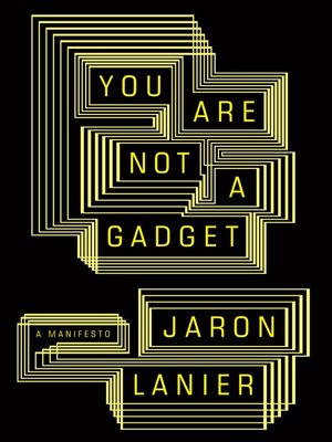 cover image of You Are Not a Gadget