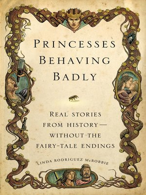 cover image of Princesses Behaving Badly