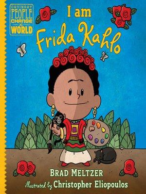 cover image of I Am Frida Kahlo