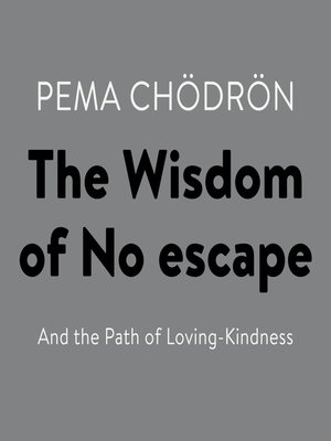 cover image of The Wisdom of No Escape
