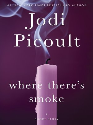 cover image of Where There's Smoke (Short Story) and Larger Than Life (Novella)