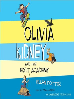 cover image of Olivia Kidney and the Exit Academy