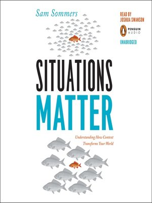 SITUATIONS MATTER SAM SOMMERS PDF DOWNLOAD