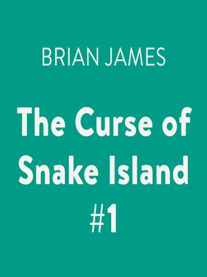 cover image of The Curse of Snake Island