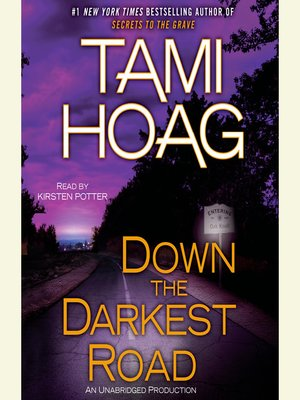 cover image of Down the Darkest Road