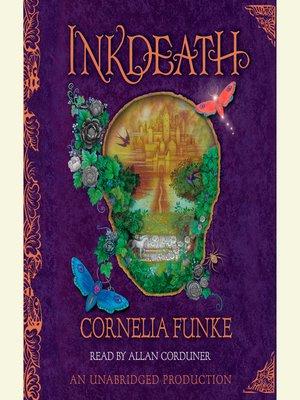 Inkdeath by cornelia funke overdrive rakuten overdrive ebooks cover image fandeluxe Choice Image