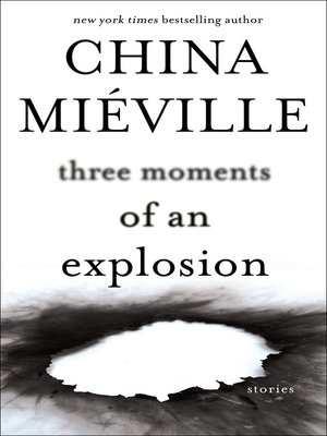 cover image of Three Moments of an Explosion