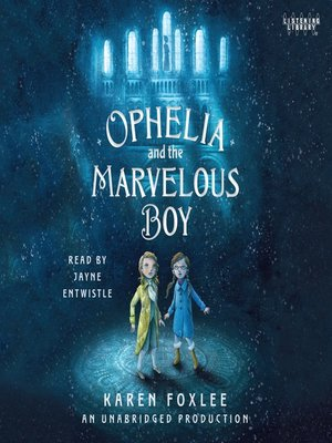 cover image of Ophelia and the Marvelous Boy
