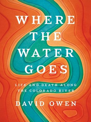 cover image of Where the Water Goes