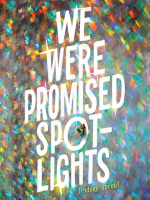 cover image of We Were Promised Spotlights