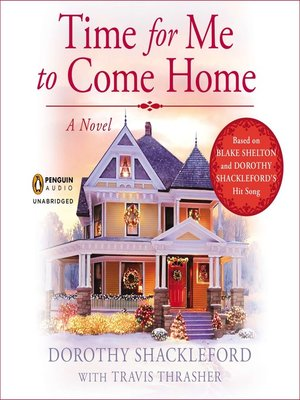 cover image of Time For Me to Come Home